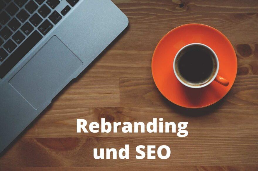 Rebranding SEO